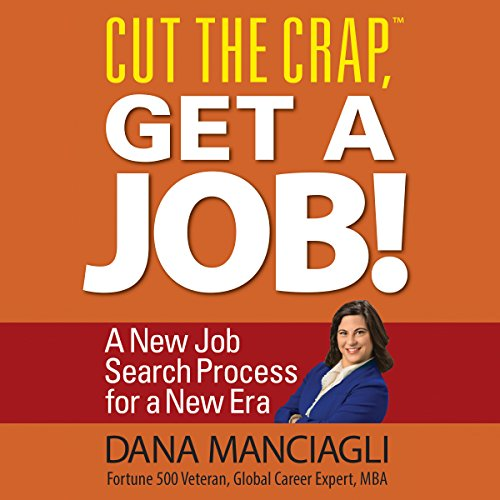 Cut the Crap, Get a Job! audiobook cover art