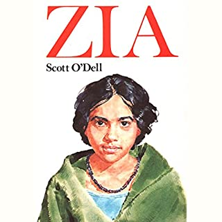 Zia                    By:                                                                                                                                 Scott O'Dell                               Narrated by:                                                                                                                                 Jessica Almasy                      Length: 4 hrs and 21 mins     17 ratings     Overall 3.9