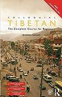 Colloquial Tibetan (Colloquial Series)