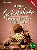 Grundkurs Schokolade: Pralinen, Trüffel & Co. Selbst gemacht, Praxisbuch