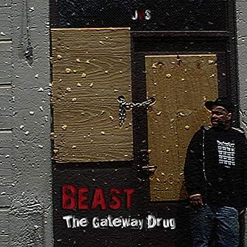 The Gateway Drug