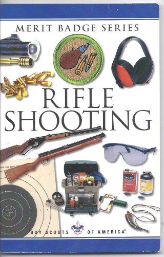 Rifle Shooting (Boy Scouts of America Merit Badge Series)