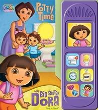 Nickelodeon Dora the Explorer Sound Book: Potty Time with Big Sister Dora by Kathy Broderick, Editors of Publications International Ltd. (Brdbk Edition) [Boardbook(2011)]