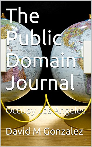 The Public Domain Journal: Occupy Los Angeles (English Edition)