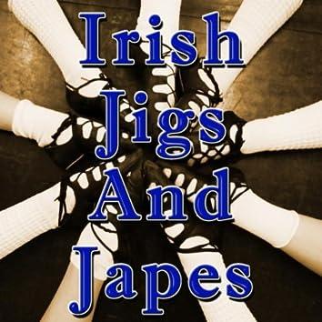 Irish Jigs and Japes