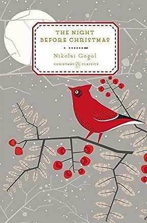 The Night Before Christmas (Penguin Christmas Classics) by Nikolai Gogol (2014-10-08)