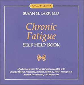 Read online chronic fatigue self help book by susan m lark ebook chronic fatigue self help book by susan m lark ebook fandeluxe PDF