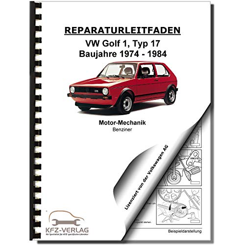 VW Golf 1 155/17 (74-84) 1,8l Benzinmotor 95-112 PS Mechanik Reparaturanleitung