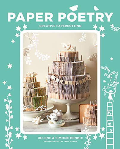 Paper Poetry: Creative papercutting (English Edition)