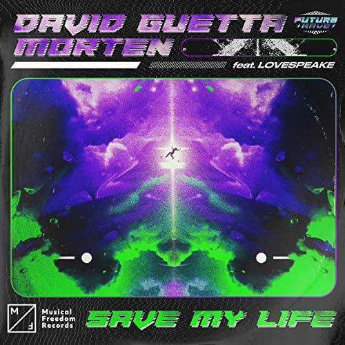 David Guetta & Morten feat. Lovespeake