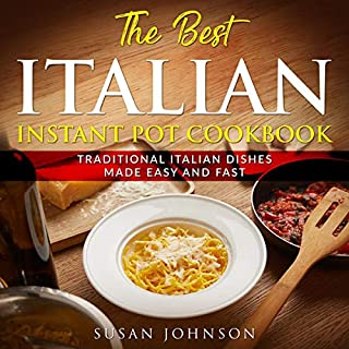 The Best Italian Instant Pot Cookbook audiobook cover art