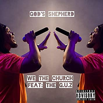 We the Church (feat. The G.U.Z)