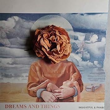Dreams And Things