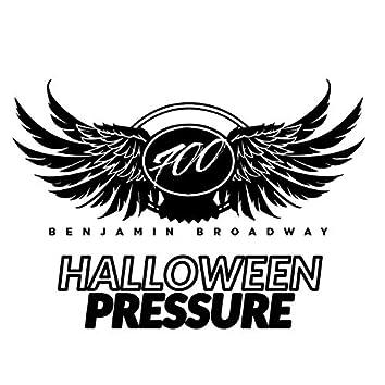 Halloween Pressure