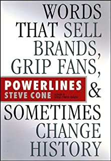 Powerlines: Words That Sell Brands, Grip Fans, and Sometimes Change History (Bloomberg Book 13)