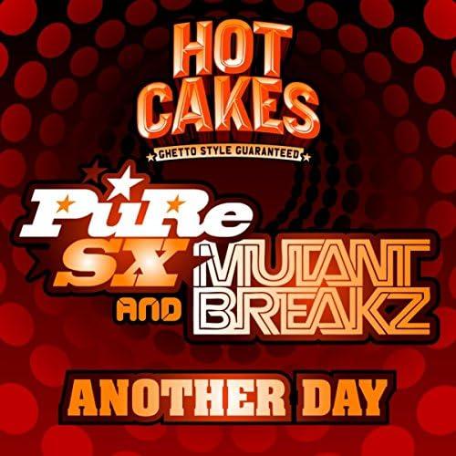 PuRe SX & Mutantbreakz