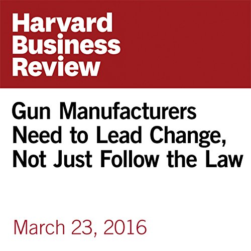Gun Manufacturers Need to Lead Change, Not Just Follow the Law copertina