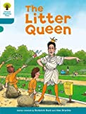 Oxford Reading Tree: Level 9: Stories: The Litter Queen