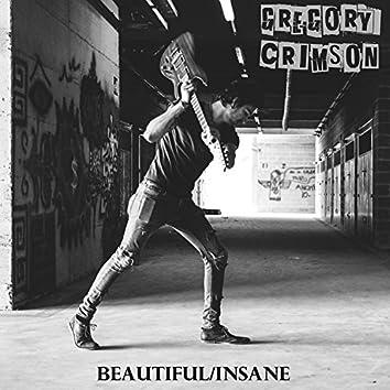 Beautiful / Insane
