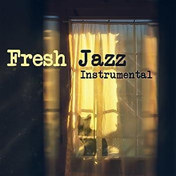 Fresh Jazz Instrumental – Relaxing Music, Smooth Jazz, Ambient Music, Pure Instrumental