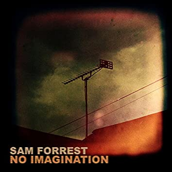No Imagination