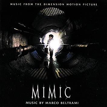 Mimic (Music From The Dimension Motion Picture)