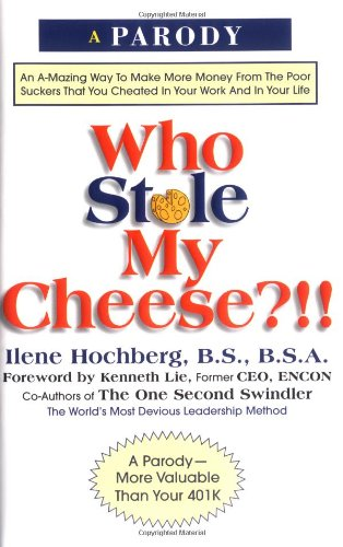 Who Stole My Cheese?