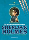 Les premières aventures de Sherlock Holmes, Tome 2 - Les assassins du Nouveau-Monde