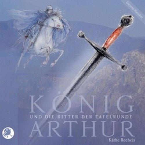 König Arthur und die Ritter der Tafelrunde Titelbild