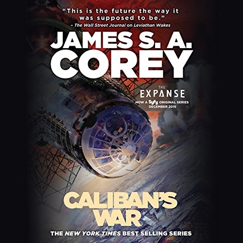 Caliban's War                   Written by:                                                                                                                                 James S. A. Corey                               Narrated by:                                                                                                                                 Jefferson Mays                      Length: 21 hrs     321 ratings     Overall 4.8