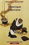 Chronique Japonaise (French Edition) by Nicolas Bouvier (2001-01-01) - 01/01/2001