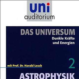 Dunkle Kräfte und Energien (Das Universum, Teil 2)                    Autor:                                                                                                                                 Harald Lesch                               Sprecher:                                                                                                                                 Harald Lesch                      Spieldauer: 1 Std.     29 Bewertungen     Gesamt 4,7