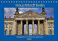 Hauptstadt Berlin (Tischkalender 2022 DIN A5 quer): Unser Hauptstadt Berlin und ihre Sehenswuerdigkeiten (Monatskalender, 14 Seiten )