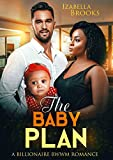 The Baby Plan: A BWWM, Curvy Girl Romance