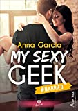 MY SEXY GEEK: Tome 2 : #Married