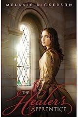 The Healer's Apprentice (Fairy Tale Romance Series Book 1) Kindle Edition