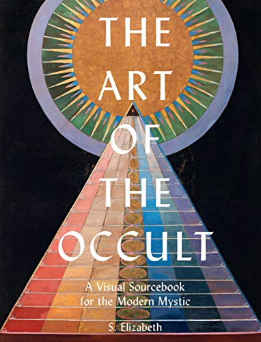 The Art of the Occult:A Visual Sourcebook for the Modern Mystic (English Edition)