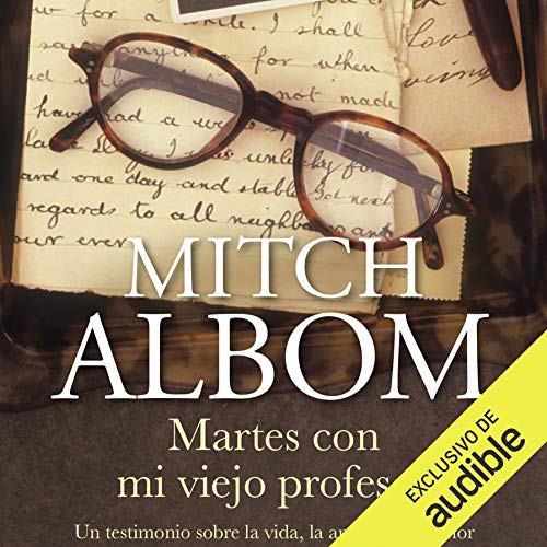 Martes con mi viejo profesor [Tuesdays with Morrie] cover art