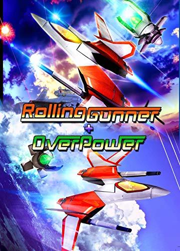 Rolling Gunner + Over Power