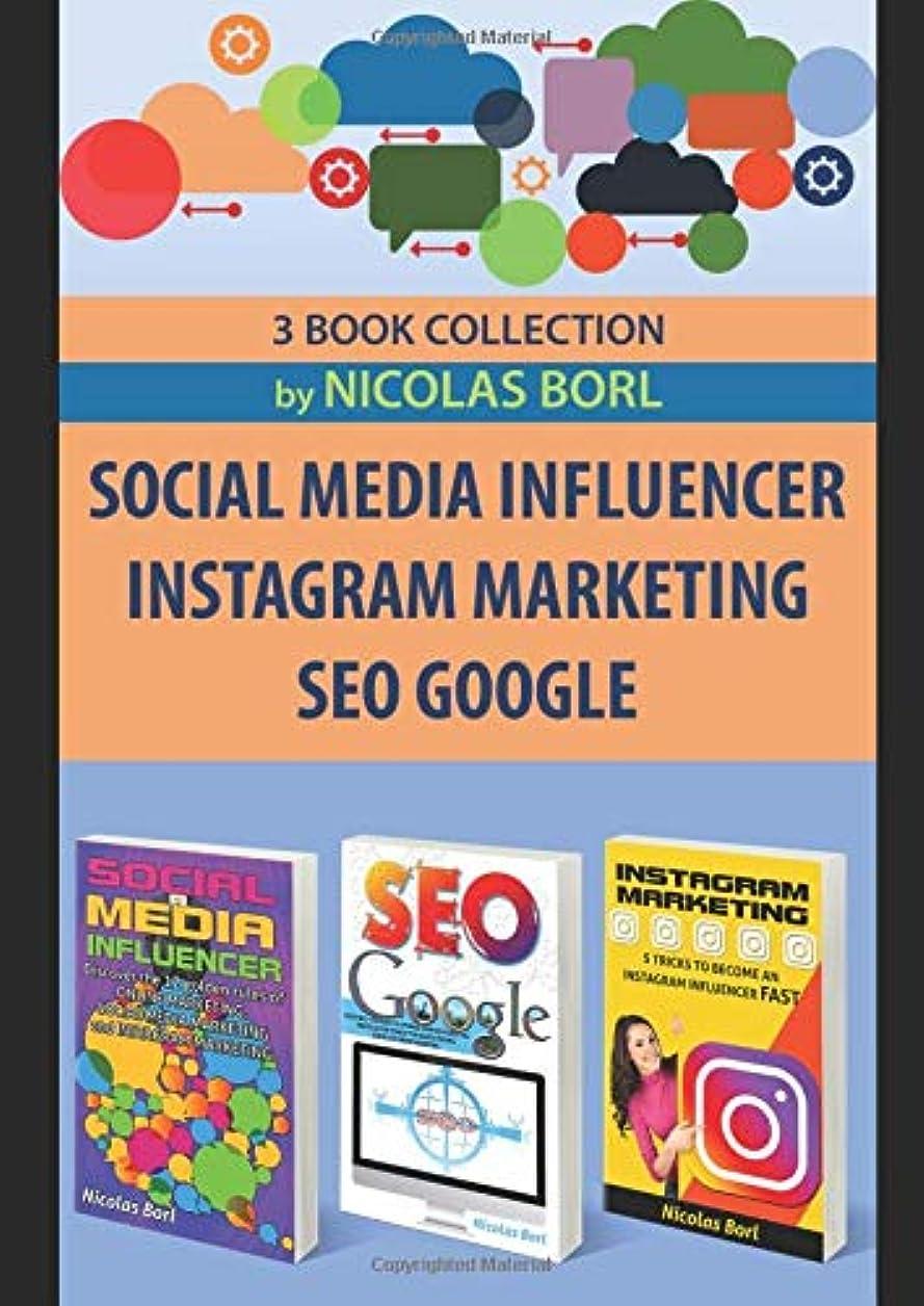 言うまでもなくボールハブブSOCIAL MEDIA INFLUENCER – INSTAGRAM MARKETING – SEO GOOGLE: Collection of 3 Books: 1° Social Media Influecer – 2° Instagram Marketing – 3° Seo Google