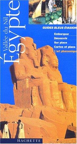 Guide Bleu Évasion : Égypte - Vallée du Nil