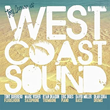Tony Guerrero & West Coast Sound