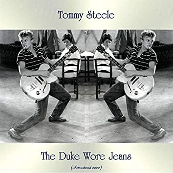 The Duke Wore Jeans (Remastered 2020)