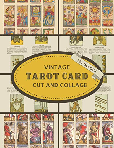Compare Textbook Prices for Vintage Tarot Card Cut and Collage: 126 Copyright-Free Images: Ephemera For Junk Journals, Scrapbooking, Decoupage, Card Making & Mixed Media Vintage ... Art Paper For Papercrafts & Junk Journals  ISBN 9798732340051 by Everett, Ann