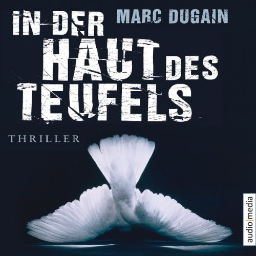 In der Haut des Teufels                   By:                                                                                                                                 Marc Dugain                               Narrated by:                                                                                                                                 Frank Engelhardt                      Length: 5 hrs and 45 mins     Not rated yet     Overall 0.0