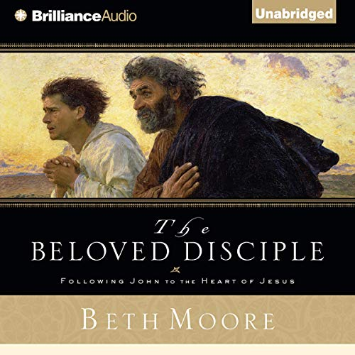 The Beloved Disciple Audiobook By Beth Moore cover art