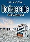 Nordseerache. Ostfrieslandkrimi (Köhler und Wolter ermitteln 10)