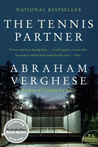 Book: The Tennis Partner by Abraham Verghese
