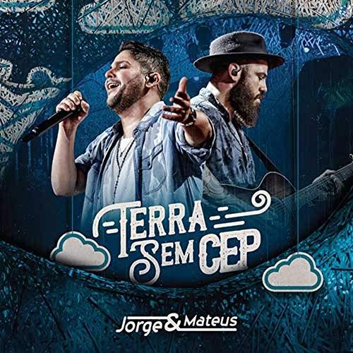 Jorge & Mateus - Terra Sem CEP [CD]