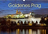 Goldenes Prag (Wandkalender 2022 DIN A3 quer): Prag, Weltkulturerbe an der Moldau (Monatskalender, 14 Seiten )